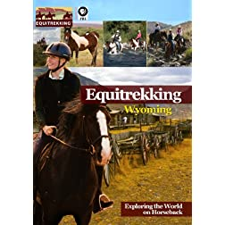 Equitrekking Season One Wyoming