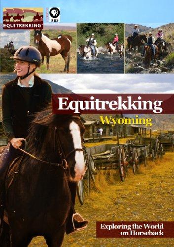Equitrekking Season One Wyoming