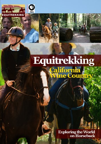 Equitrekking Season Two California Wine Country