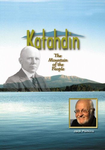Katahdin The Mountain of the People