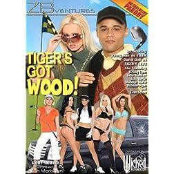 Tiger's Got Wood