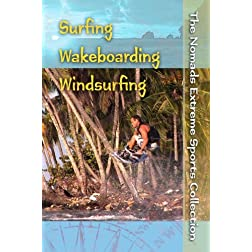 The Nomads Extreme Sports Collection: Surfing, Wakeboarding & Windsurfing (Institutions)