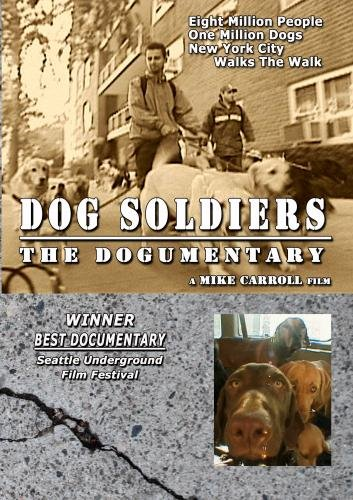 Dog Soldiers: The Dogumentary