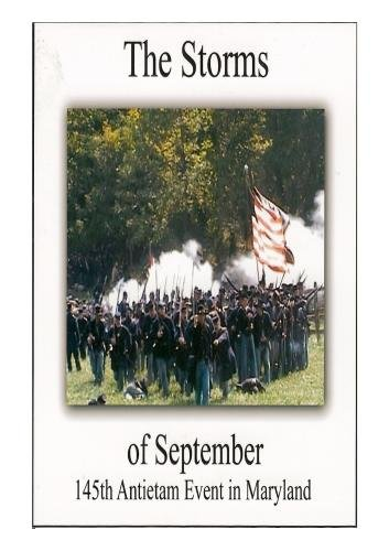 The Storms of September - 145th Antietam Event in Maryland