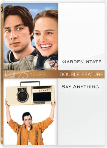 Garden State & Say Anything (Ws)