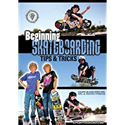 Beginning Skateboarding: Tips and Tricks