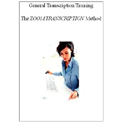 General Transcription Training-The Zoom Method