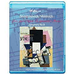 Shostakovich/Malevich - Symphony No.9 Art and Music Expressions Series [7.1 DTS-HD Master Audio/ Video Disc] [Blu-ray]