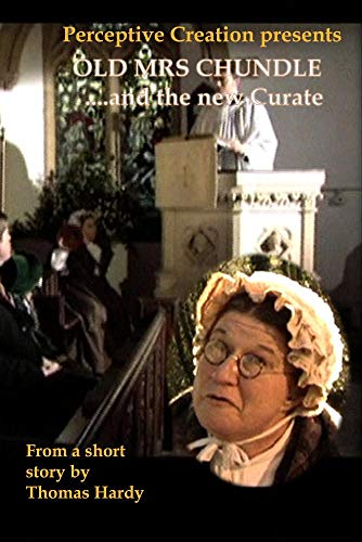 Old Mrs Chundle ... and the new Curate