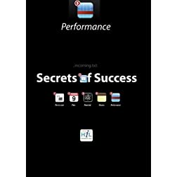 Secrets of Success:  Performance