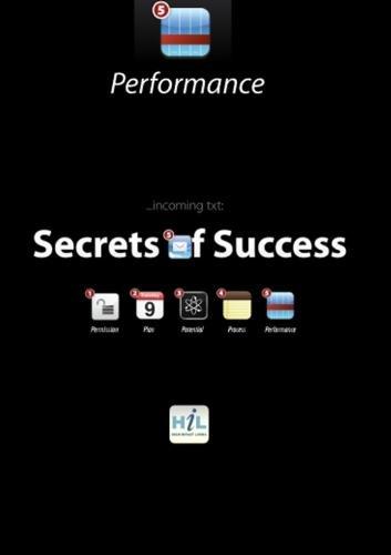 Secrets of Success:  Performance