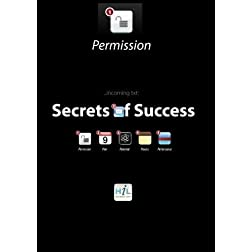 Secrets of Success:  Permission