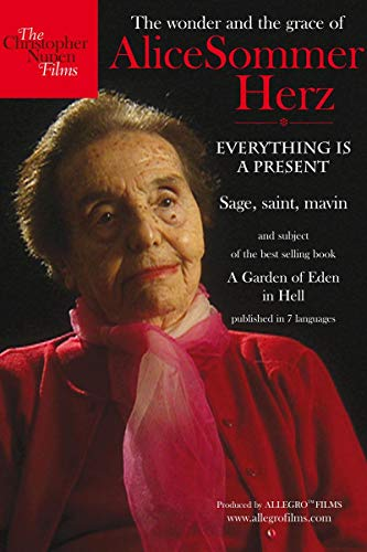 Everything is a Present: The Wonder & Grace of Alice Sommer Hertz
