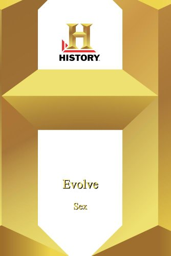 History --Evolve: Sex