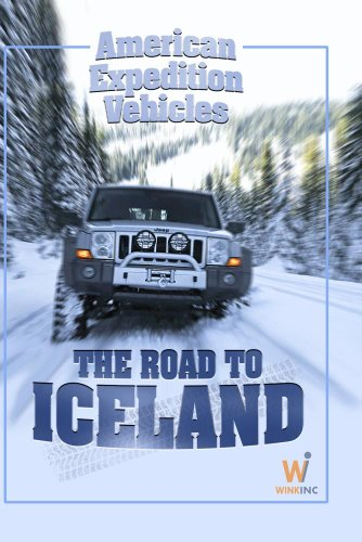 American Expedition Vehicles (AEV): The Road to Iceland (Home Use)