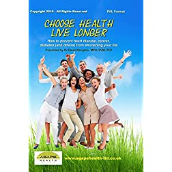 Choose Health - Live Longer (PAL)