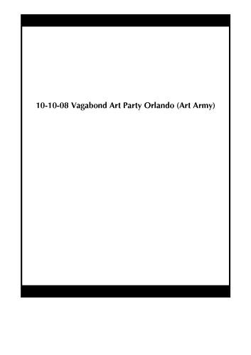 10-10-08 Vagabond Art Party Orlando (Art Army)