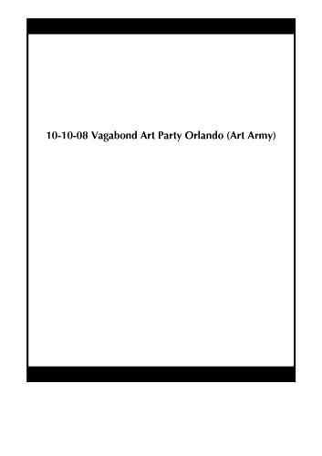 10-10-08 Vagabond Art Party Orlando (Art Army)