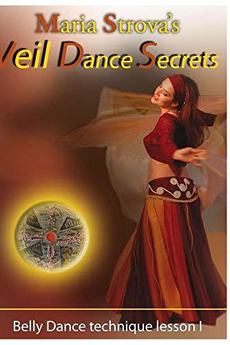 Maria Strova's Veil Dance Secrets