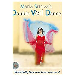 Maria Strova's Double Veil Dance Secrets
