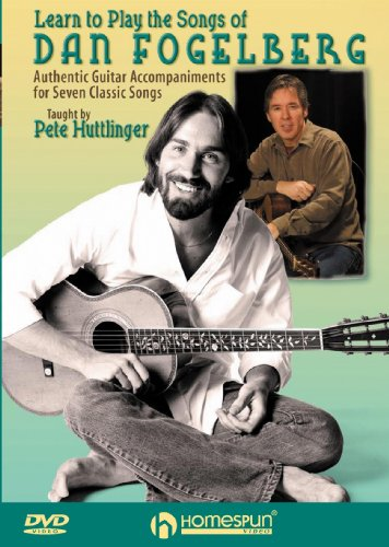 Learn To Play The Songs Of Dan Fogelberg