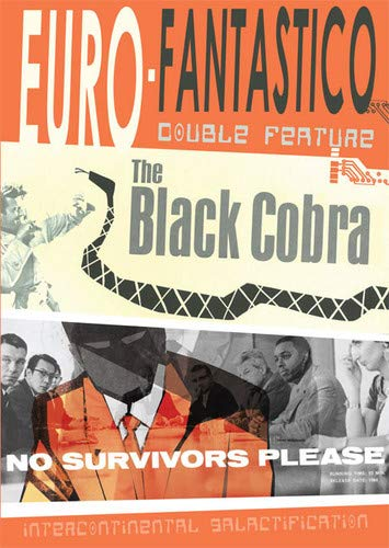 Euro-Fantastico: No Survivors Please & The Black Cobra (1963)