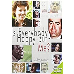 Is Everybody Happy But Me?