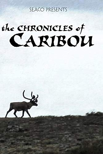 The Chronicles of Caribou