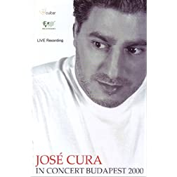 Jose Cura: In Concert Budapest 2000
