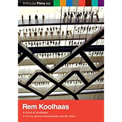 Rem Koolhaas: Kind of Architect