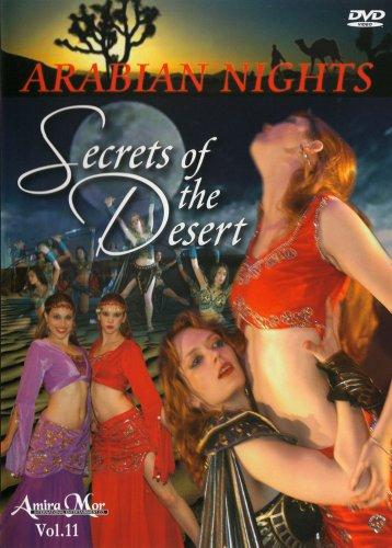 Amira Mor: ARABIAN NIGHTS SECRETS OF THE DESERT BELLYDANCE MUSICAL