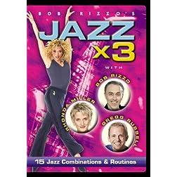 Bob Rizzo: Jazz Dance x 3- with Bob Rizzo, Gregg Russell & Rhonda Miller