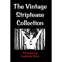 The Vintage Striptease Collection