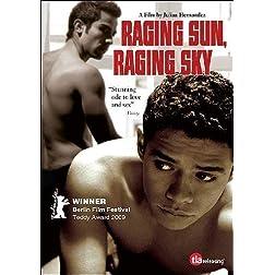 Raging Sun, Raging Sky