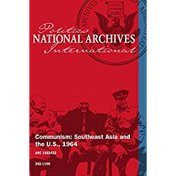 Communism: Southeast Asia and the U.S., 1964