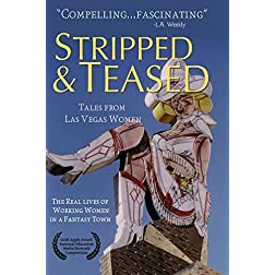 Stripped And Teased: Tales From Las Vegas Women