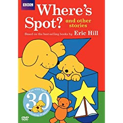 Spot: Where's Spot? and Other Stories