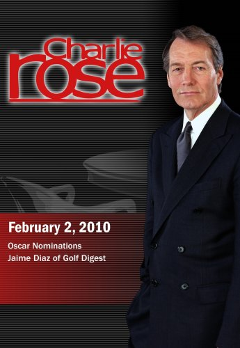 Charlie Rose - Oscar Nominations / Jaime Diaz (February 2, 2010)