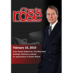 Charlie Rose - Sandra Bullock / Santiago Calatrava / Charlie Wilson (February 10, 2010)