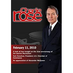Charlie Rose - Iran / Tom Donohue / Alexander McQueen (February 11, 2010)