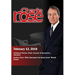 Charlie Rose -Christina Romer / Garry Wills (February 12, 2010)