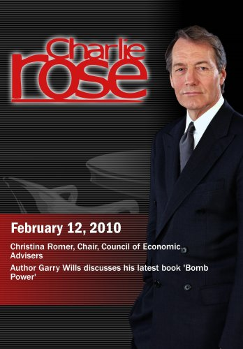 Charlie Rose -Christina Romer / Garry Wills (February 12, 2010)