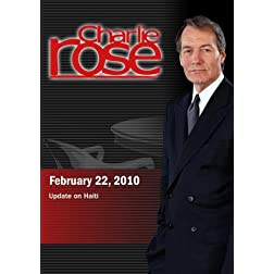 Charlie Rose - Update on Haiti (February 22, 2010)