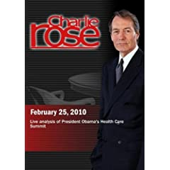 Charlie Rose - Live analysis of President Obama's Health Care Summit (February 25, 2010)