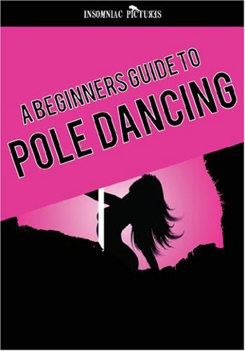 Pole Dancing - A Beginners Guide DVD