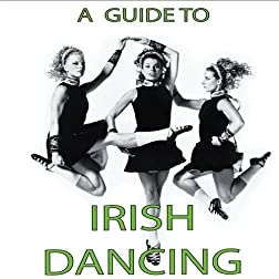 A Guide To Irish Dancing - DVD