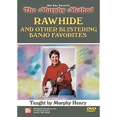 Mel Bay presents Rawhide and Other Blistering Banjo Favorites DVD