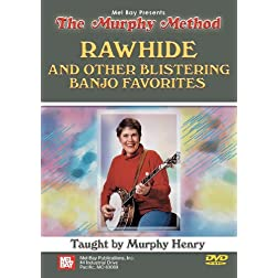 Mel Bay presents Rawhide and Other Blistering Banjo Favorites DVD