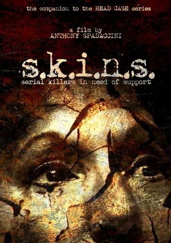 S.K.I.N.S.: Serial Killers In Need of Support