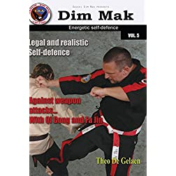 Dim Mak: Legal and realistic self defence